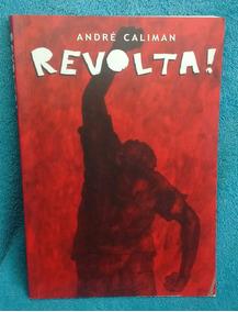 Revolta - André Caliman Álbum De Quadrinhos