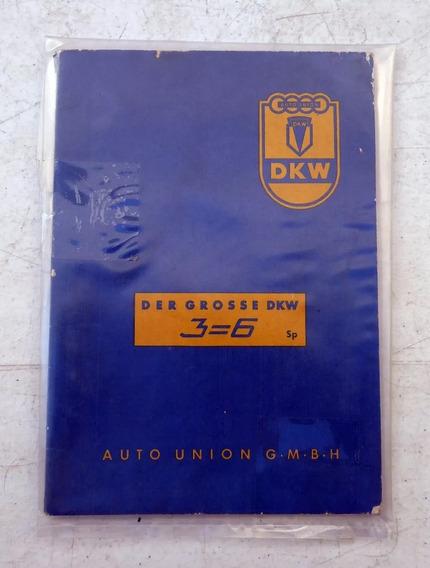Manual Do Proprietario Gran Dkw Der Grosse Dkw - Cod 835