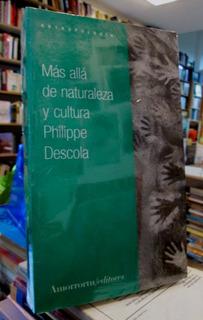 Mas Allá De La Cultura Y Cultura .philippe Descola