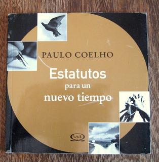 Estatutos Para Un Nuevo Tiempo, Paulo Coelho, V Y R