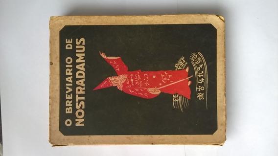 Livro O Breviário De Nostradamus Antigo - Edição Rara Déc.50