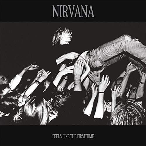 Vinilo : Nirvana - Feels Like The First Time (white, 2 Disc)