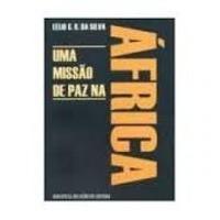 Livro Uma Missão De Paz Na África