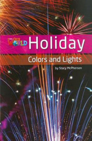 Our World 3 - Reader 8 - Holiday Colors And Lights