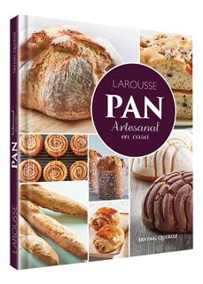 Libro De Panadería Larousse Pan Artesanal En Casa