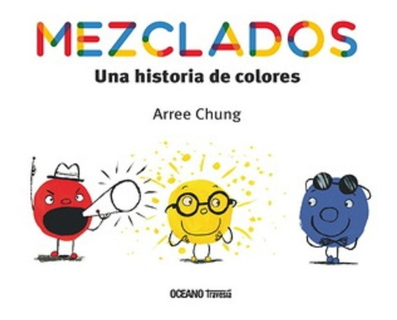 Mezclados: Una Historia De Colores