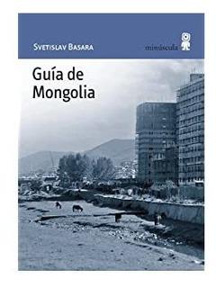 Guía De Mongolia, Svetislav Basara, Minúscula