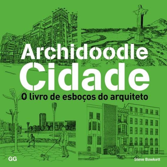 Archidoodle Cidade - O Livro De Esbocos Do Arquiteto