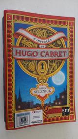 A Invenção De Hugo Cabret Brian Selznick