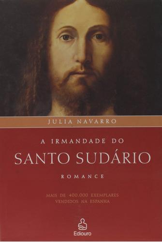 Livro A Irmandade Do Santo Sudário Julia Navarro