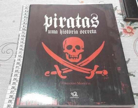 Livro Piratas - Uma História Secreta