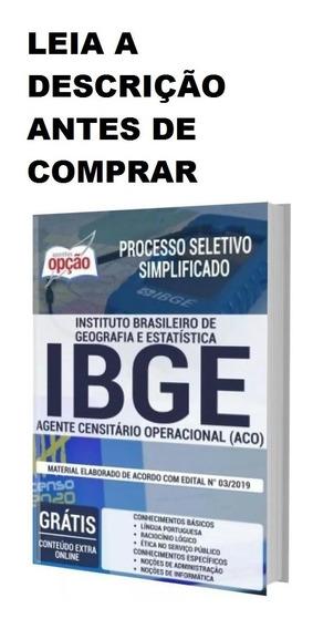 Apostila Ibge - Agente Censitário Operacional ( Aco) +brinde