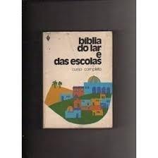 Biblia Do Lar E Das Escolas Livro Cuso Completo Vozes 1972