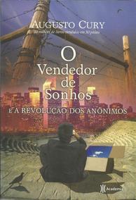 O Vendedor De Sonhos E A Revolução Dos Anônimos ( Ed. Antiga