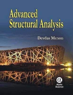 Análise Estrutural Advanced Structural Analysis,devdas Menon