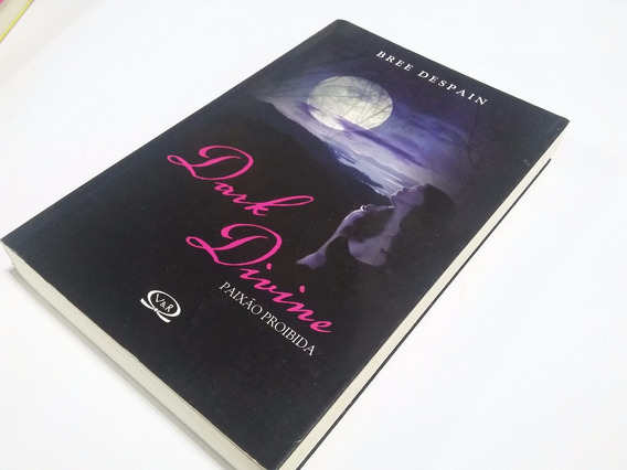 Livro Dark Divine - Paixão Proibida - Bree Despain