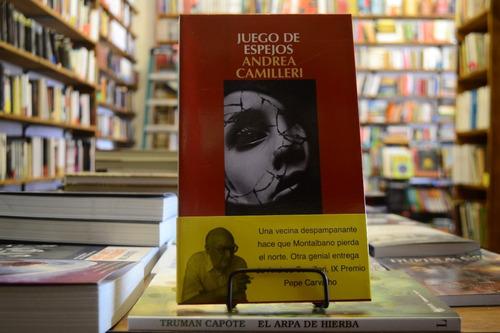 Juego De Espejos (salvo Montalbano 22) Andrea Camilleri.