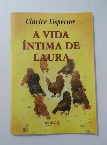 Livro Inf Juvenil A Vida Íntima De Laura Clarice Lispector