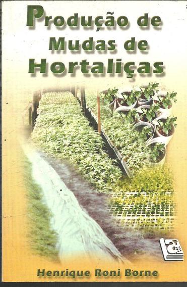B973 - Produção De Mudas De Hortaliças - Henrique Roni