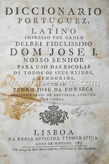 Livro Antigo Raro - Diccionario Portuguez E Latino - 1771
