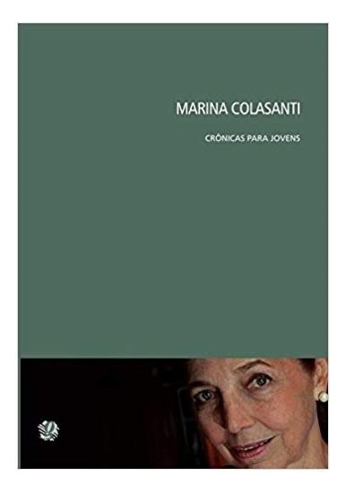 Marina Colasanti - Cronicas Para Jovens - Colasanti - 1ª Ed.