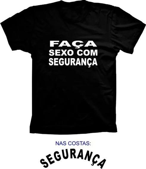 Camiseta Faça Sexo Com Segurança Camisa Básica Manga Curta