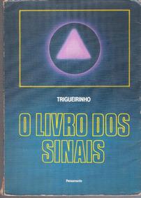 O Livro Dos Sinais - Trigueirinho 650