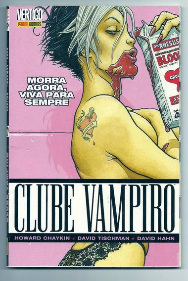 Clube Vampiro Vol. 1 Morra Agora, Viva Para Sempre