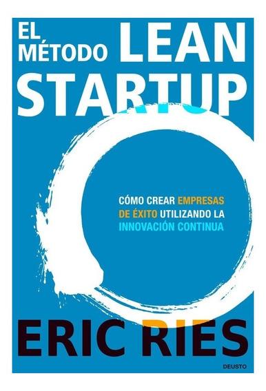 Libro El Método Lean Startup - Eric Ries - Hay Stock