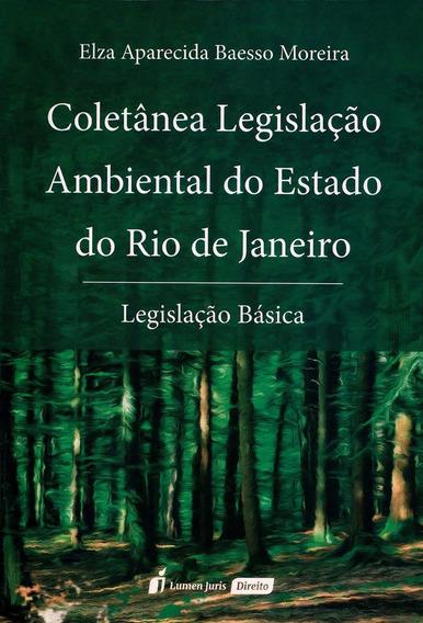 Coletânea Legislação Ambiental Do Estado Do Rio De Janeir