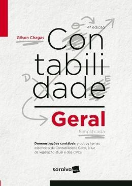 Contabilidade Geral E Simplificada - 4ª Ed.