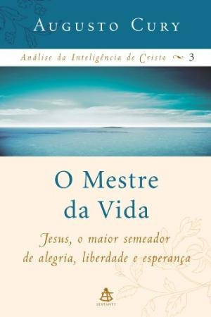 O Mestre Da Vida - Análise Da Inteligênc Augusto Cury
