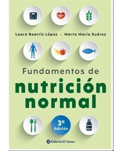Libro Fundamentos De Nutrición Normal - Laura Beatriz López