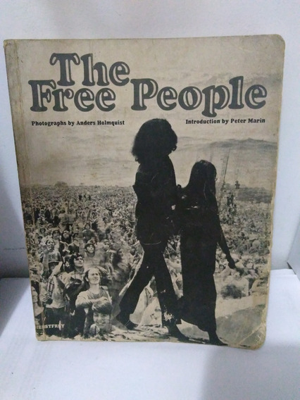 The Free People - Anders Holmquist E Peter Marin