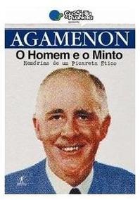 Livro Agamenon - O Homem E O Minto - Casseta & Planeta