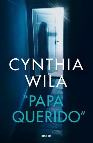 Imagen 1 de 2 de Libro Papá Querido - Cynthia Wila