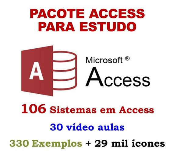 Pacote Access:106 Sistemas+330exemplos+29mil Icones+30vídeos