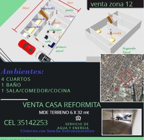 Imagen 1 de 3 de Casa Zona 12 Reformita (cerca Colegio Ciencia Y Arte)