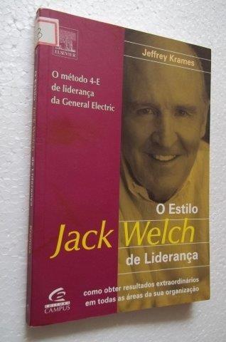 * O Estilo Jack Welch De Liderança - Livro