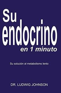 Su Endocrino En 1 Minuto Digital