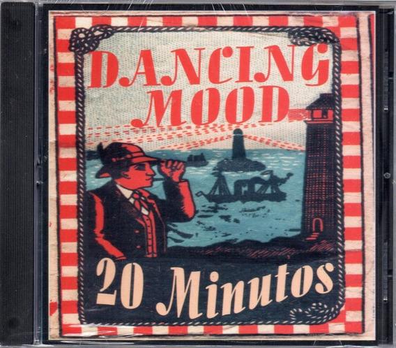 Dancing Mood - 20 Minutos - Cd Nuevo, Cerrado