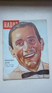 Revista Radar Nº 113 - 1951 - Francisco Alves, Cinema, Rádio