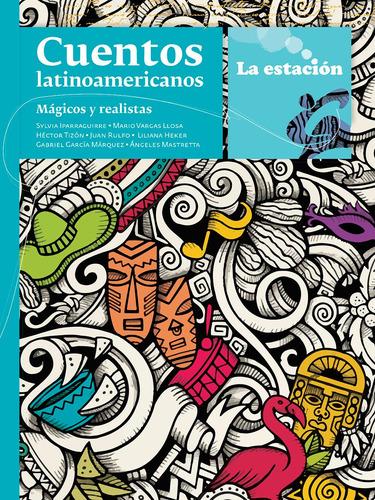 Imagen 1 de 1 de Cuentos Latinoamericanos Mágicos Y Realistas - Mandioca -