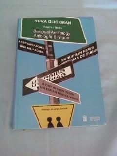 Antologia Bilingue Teatro / Nora Glickman / Muy Buen Estado