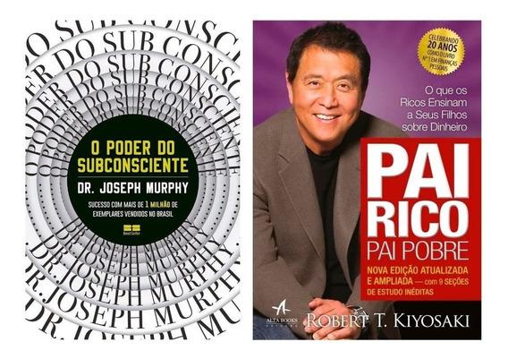 Poder Do Subconsciente + Pai Rico Pai Pobre 12x Sem Juros