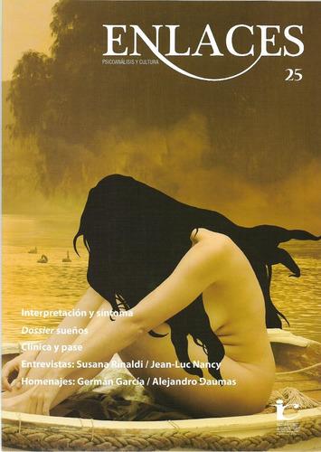 Imagen 1 de 1 de Revista Enlace 25 Psicoanálisis Y Cultura (gr)