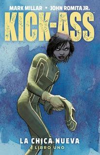 Kick-ass: La Chica Nueva 01 - Panini Argentina - Mark Millar