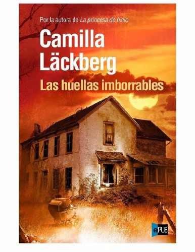 La Princesa De Hielo Camilla Lackberg Pdf