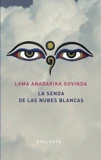 Senda De Nubes Blancas, Lama Anagarika Govinda, Atalanta