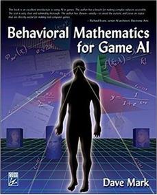 Livro Behavioral Mathematics For Game Ai Dave Mark